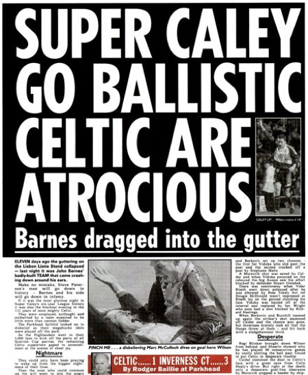 SUPER CALEY GO BALLISTIC CELTIC ARE ATROCIOUS