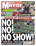 Daily Mirror front page Thatcher death